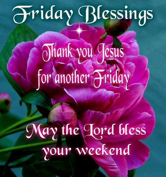 Have A Blessed Friday Everyone GOOD MORNING EVERYONE,...