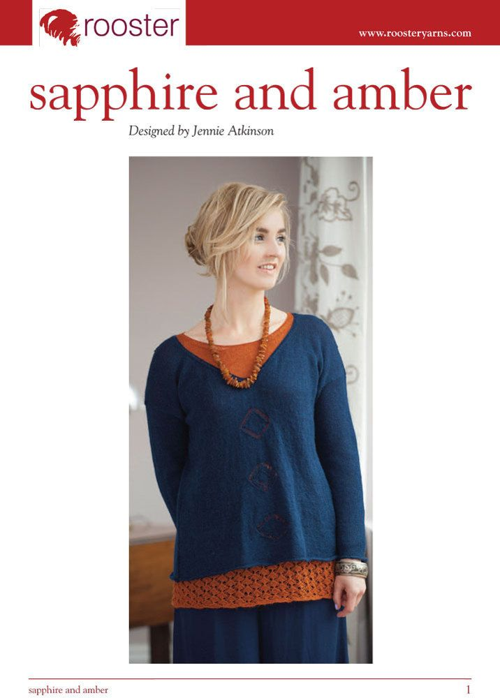 Sapphire and Amber Layered Loose Jumpers in Rooster Delightful Lace. Discover more Patterns by Rooster at LoveKnitting. The world's largest range of knitting supplies - we stock patterns, yarn, needles and books from all of your favourite brands.