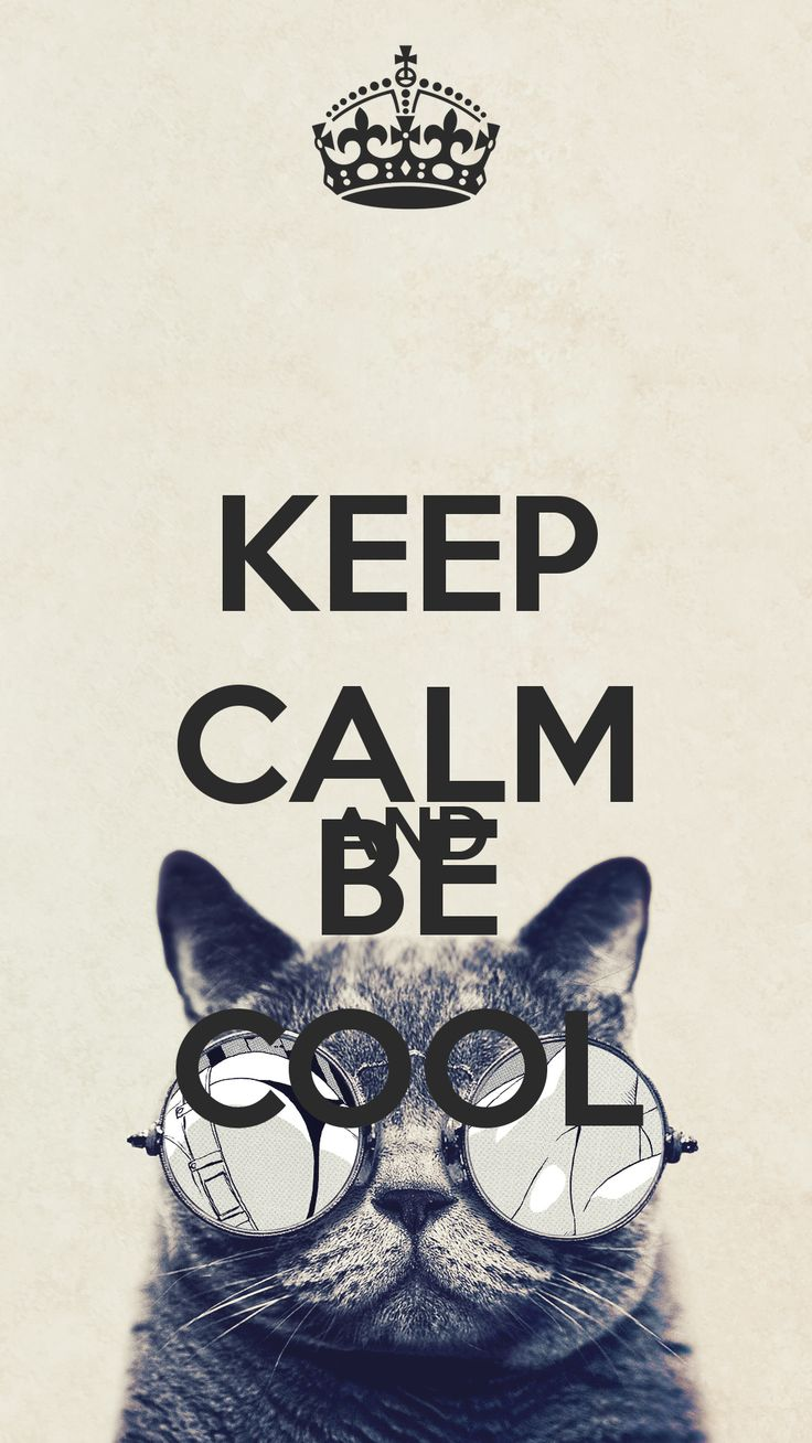 KEEP CALM AND BE COOL - KEEP CALM AND CARRY ON Image Generator
