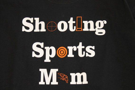 Custom Shooting Sports Mom TShirt by BackroadGraphics on Etsy, $17.00