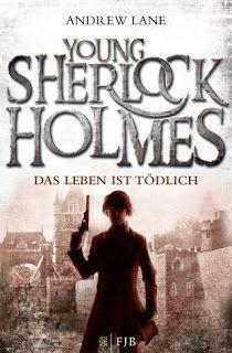 Lesendes Katzenpersonal: [Rezension] Andrew Lane - Young Sherlock Holmes: D...