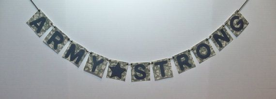 ARMY STRONG banner/ Army garland/pennant/deployment photo prop/custom orders welcomed on Etsy, $12.00