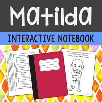 Matilda Interactive Notebook Novel Study. Low prep and stress free. Includes author biography, poetry, vocabulary, themes, and chapter summary activities.