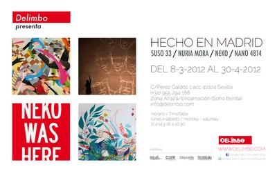 Exposicion Street artists Madrileños en Sevilla.    8-3-2012       30-4-2012