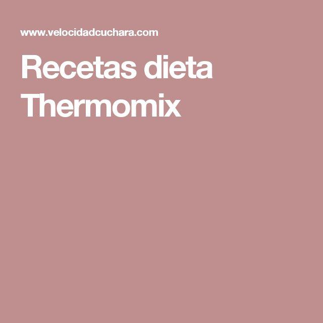 Recetas dieta Thermomix