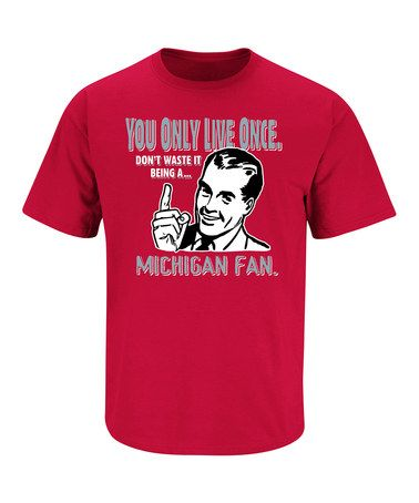 Take a look at this Red 'Michigan Fan' Tee - Adult by Smack Apparel on #zulily today!