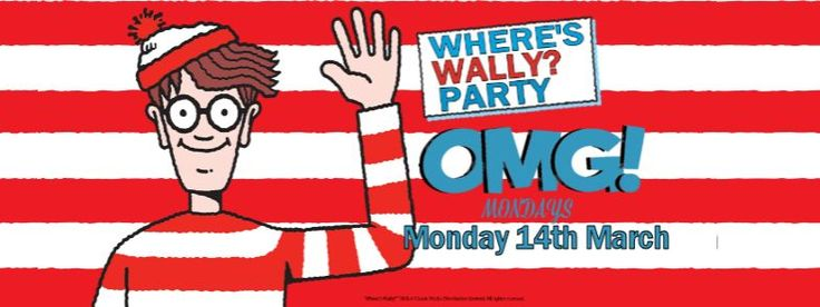 Don't miss OMG! Mondays - Where's Wally Fancy Dress Party. Come dressed as Wally, Wenda, Wizard Whitebeard, Woof or Odlaw and get lost in the Zee Bar with all the other characters to see if we can find Where's Wally!
