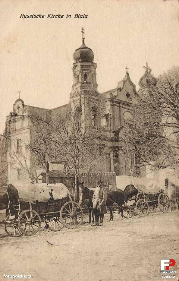 Biała Podlaska, 1915 - 1918 r. Cerkiew przy ul. Brzeskiej. Aktualnie Kościół rzymsko-katolicki p.w. Narodzenia Najświętszej Marii Panny.