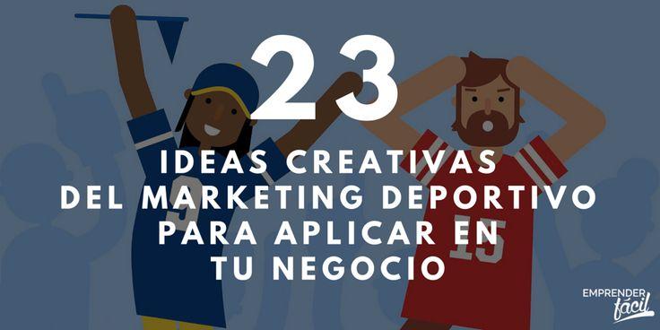 Hoy te presentamos qué es el marketing deportivo y 23 ideas creativas que puedas aplicar en tu negocio hoy mismo.