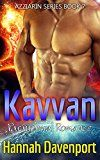 Kavvan (The Azziarin Series Book 7) by Hannah Davenport (Author) #Kindle US #NewRelease #ScienceFiction #SciFi #eBook #ad