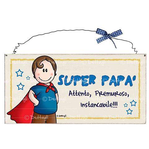 www.idettagli.it #targhetta #frasidelgiorno #madeinitaly #madeinsardegna #creazioniartigianali #illustration #disegno #instart #digitalart #dettagli #papà #father #superman #superfather #artigianato #artigianatoitaliano #festadelpapà