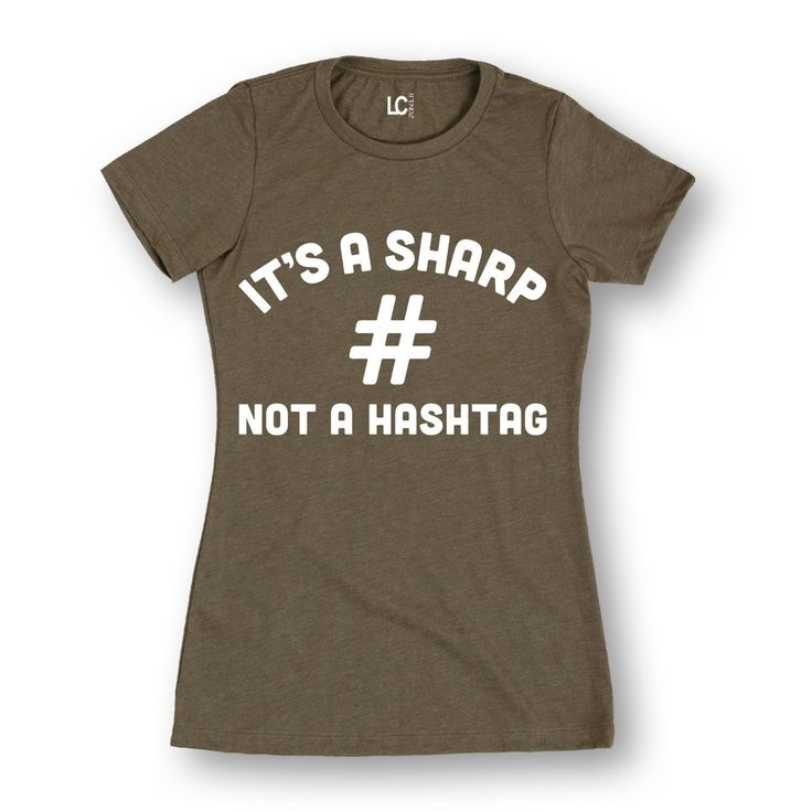 Its A Sharp Not A Hashtag Funny Adult Women Humor Novelty - Ladies T-Shirt