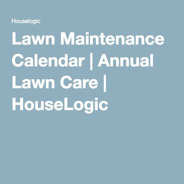 Lawn Maintenance Calendar | Annual Lawn Care | HouseLogic