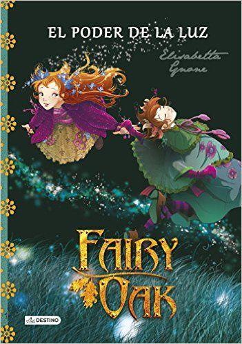 Fairy Oak. El poder de la luz: 9788408131977: Amazon.com: Books