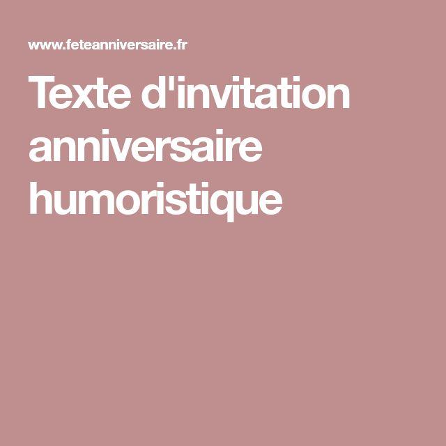 Texte d'invitation anniversaire humoristique