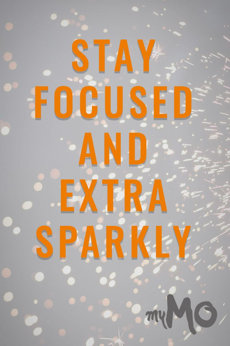 Stay Focused and extra sparkly // quote of the day // mymoshop.de