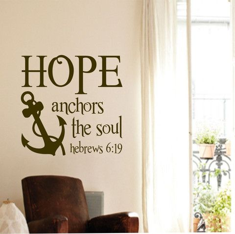 Christian Hope Anchors the Soul Hebrews 6:19 Religious Quote Vinyl Wall Lettering Nautical Decal