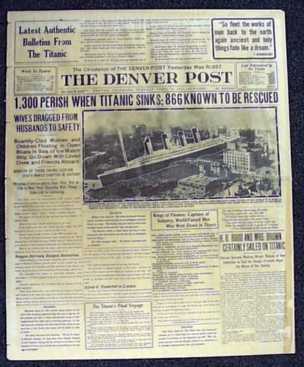 """Historic Newspaper - THE DENVER POST, Colorado, April 16, 1912  """"1,300 PERISH WHEN TITANIC SINKS; 866 KNOWN TO BE RESCUED"""" & """"H.R. Rood and Mrs. Brown Certainly Sailed on Titanic..."""" [The Unsinkable Molly Brown]"""