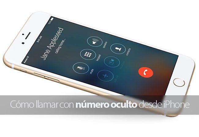 Cómo llamar con número oculto desde iPhone y otros smartphones