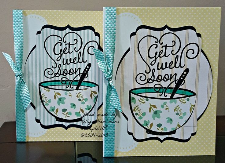 Get well soon card using Stampin'UP! Get Well Soup stamp.