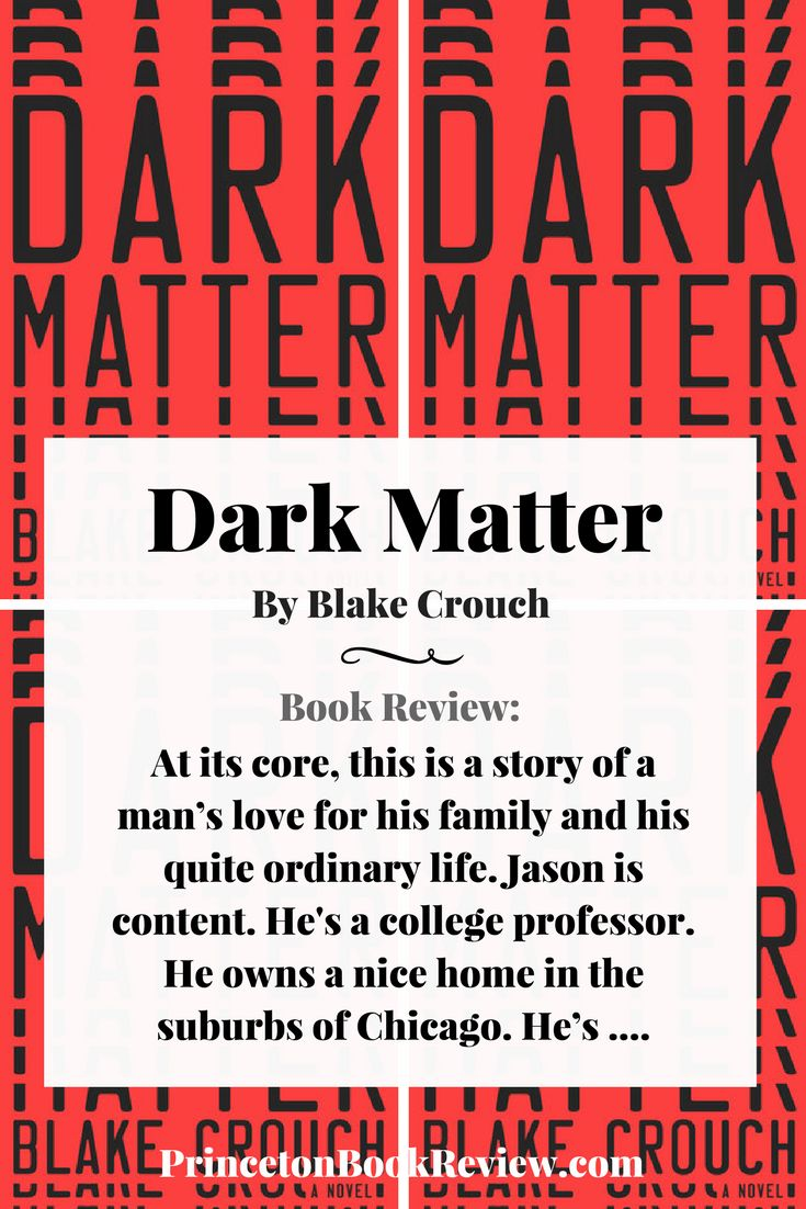 A unique and original thriller that is part science fiction and part deep philosophical questioning of life- Dark Matter by Blake Crouch #thriller #books #reading