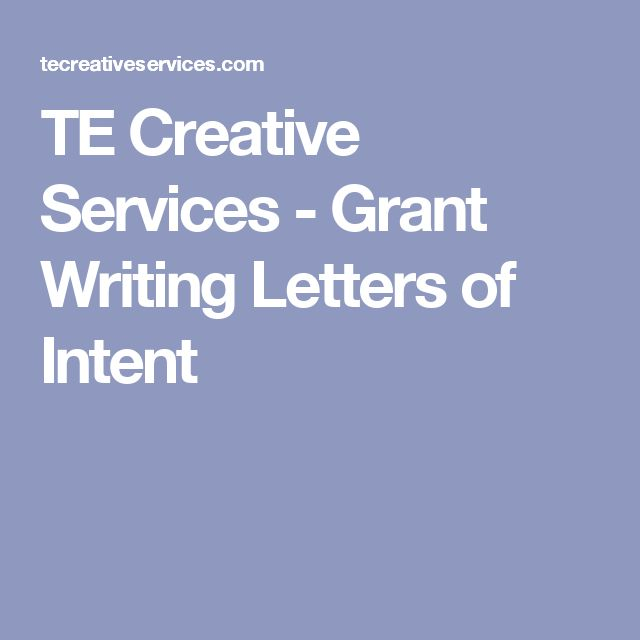 TE Creative Services - Grant Writing Letters of Intent Corporate - letters of intent