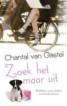 Zoek het maar uit Chantal van Gastel Ella is 25 jaar, ze werkt in een boekwinkel en heeft een relatie met Owen. Ze hebben plannen om te gaan samenwonen, dus het wordt erg serieus. Als Ella op een dag in de boekwinkel overvallen wordt en een pistool tegen haar hoofd gedrukt krijgt, denkt ze na over haar leven. Ze wil haar oma vaker bezoeken, ze wil zelf een boek schrijven en dan schiet haar jeugdliefde Dex ineens door haar gedachten...