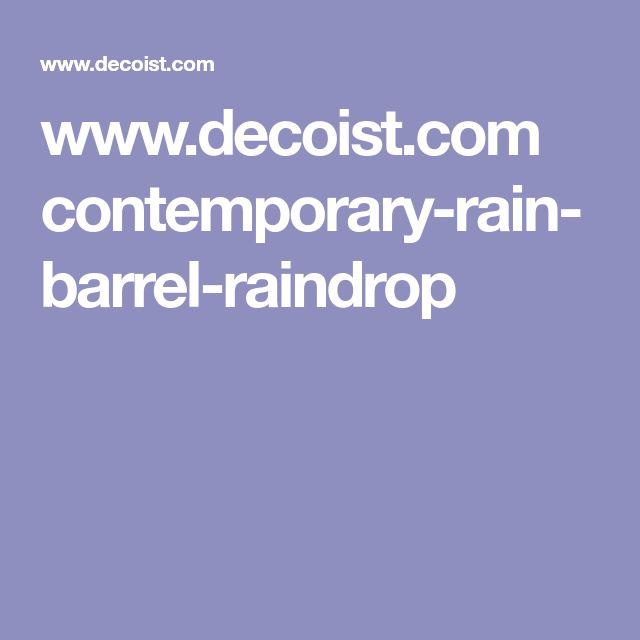 www.decoist.com contemporary-rain-barrel-raindrop
