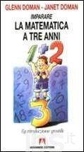 Imparare la matematica prima dei tre anni. Schede operative - Doman Glenn; Doman Janet - Libro - Armando Editore - Primi passi - IBS