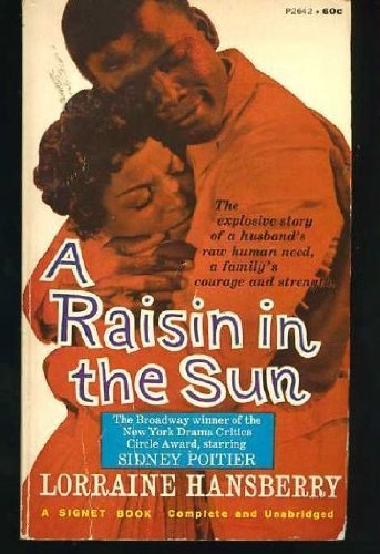 """a comparison of the book and movie of a raisin in the sun Free essay: lorraine hansberry's play """"a raisin in the sun,"""" was a radically new   i compared act one, scene 2, in the play and the film  the strongest scene in  he book would have to be when walter turned down the  in the play, a raisin in  the sun, by lorraine hansberry, and 1961 movie written by."""
