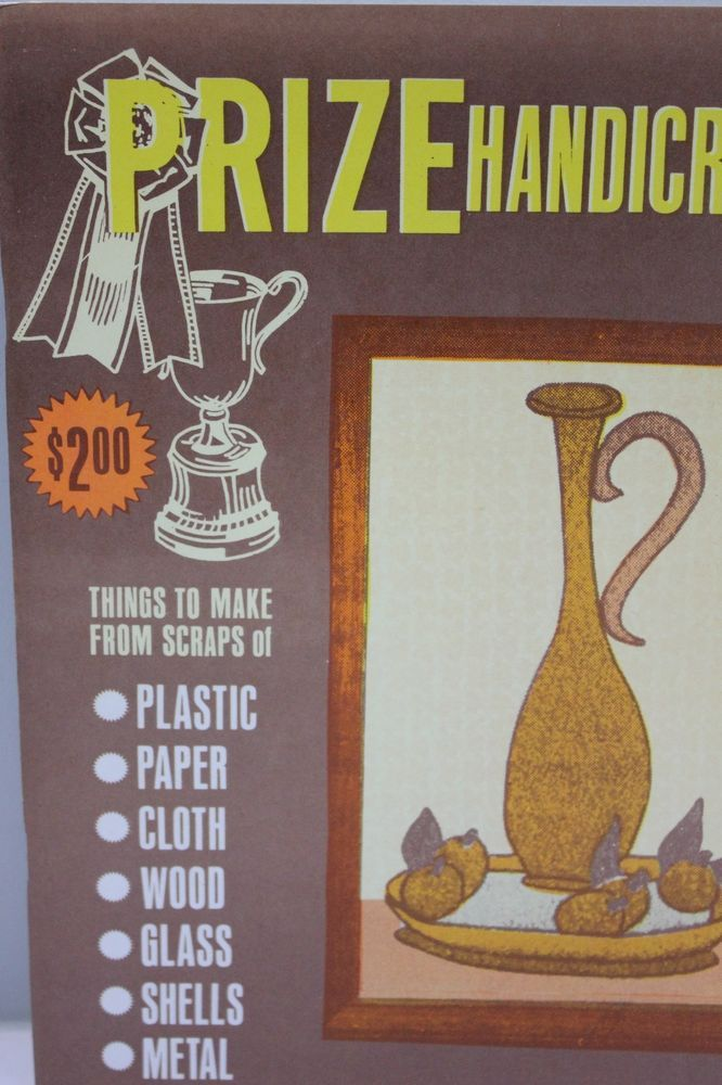 Prize Handicrafts Things to Make from Scraps Recycle Upcycle Projects