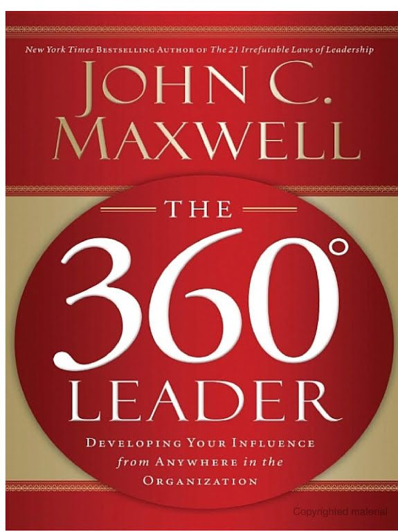 The 360 Degree Leader Developing Your Influence From Anywhere In