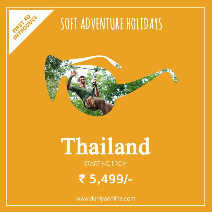 Soft Adventure is a Celebration! #SoftAdventure by Duniyaonline.com is adventure tourism that requires little or no experience and is low risk with loads of #FUN #Thailand #PattayaTours #PhuketTours #CheapThailanPackages