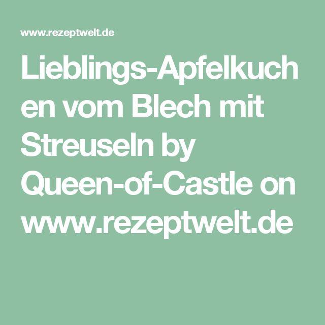 Lieblings-Apfelkuchen vom Blech mit Streuseln by Queen-of-Castle on www.rezeptwelt.de