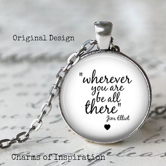 26 best pendantsinspirational images on pinterest drop necklace inspirational quote jewelry quote necklace wherever you are be all there aloadofball Gallery