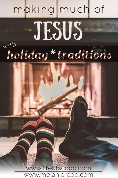 8 Ways to Make Christmas About Jesus - Melanie Redd