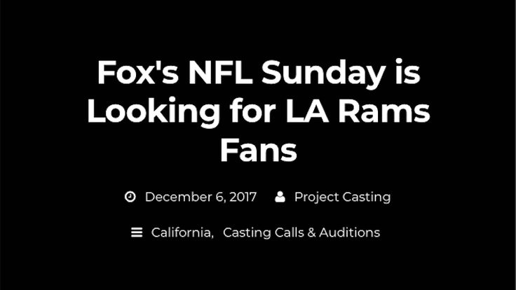 #FOX #Seeking #Actors Who Can Pretend To Be RAMS Fans...