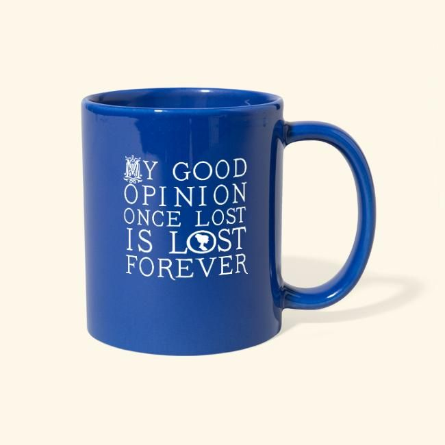 Jane Austen Good Opinion Quote Full Color Mug Homewise Shopper In 2021 Bookclub Gifts Mugs I Am Awesome