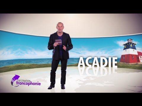 DESTINATION FRANCOPHONIE : #32 Acadie. Destination Acadie pour évoquer la lutte d'hier et d'aujourd'hui des premiers francophones d'Amérique.