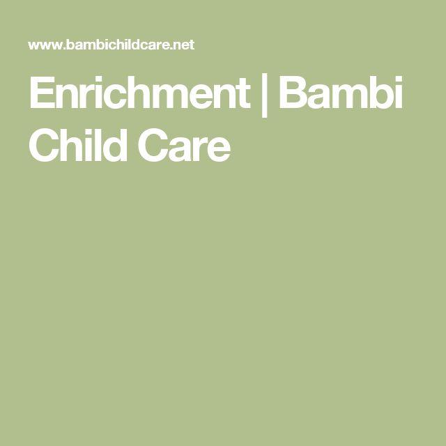 Enrichment   Bambi Child Care