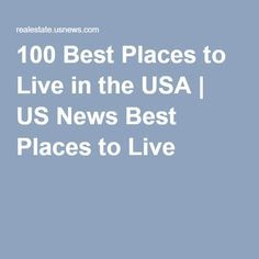 100 Best Places to Live in the USA   US News Best Places to Live
