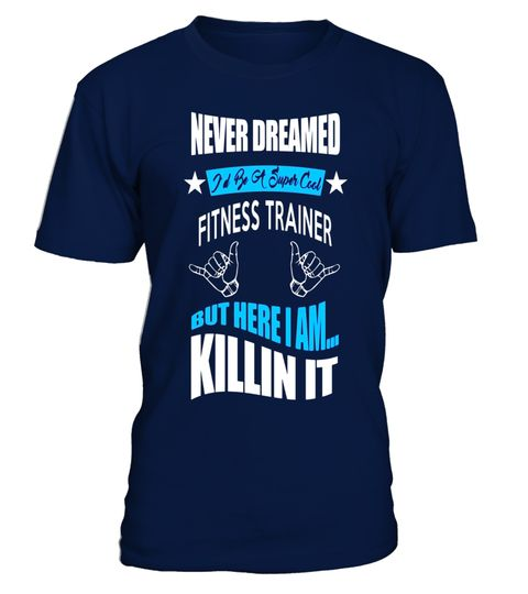 Funny Fitness Trainer Shirt - Funny Personal Trainer Shirt