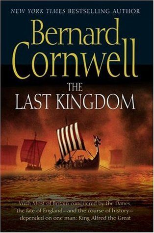 The Last Kingdom (The Last Kingdom #1) by Bernard Cornwell