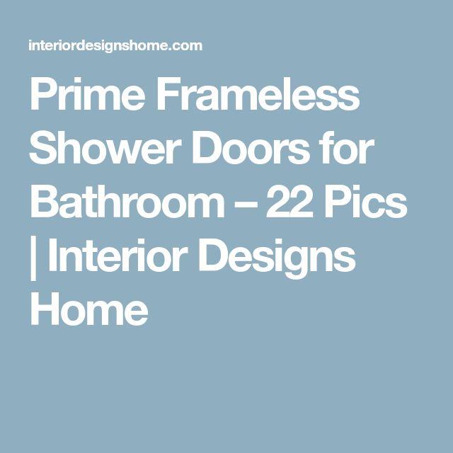 Prime Frameless Shower Doors for Bathroom – 22 Pics   Interior Designs Home