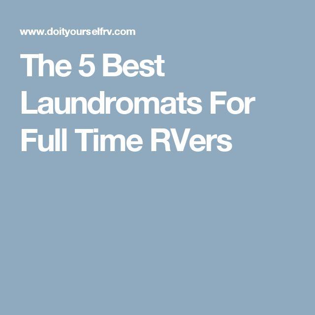 The 5 Best Laundromats For Full Time RVers