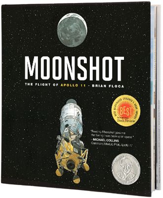 Moonshot: The Flight of Apollo 11 by Brian Floca