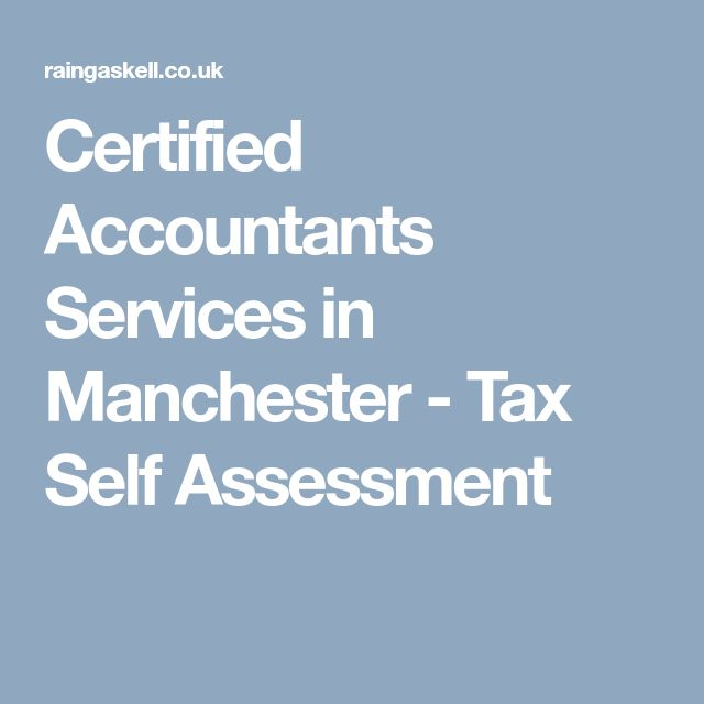 Certified Accountants Services in Manchester - Tax Self Assessment