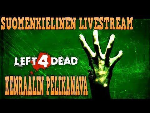 Jätetty kuolemaan - Left 4 Dead Internet CO-OP suomenkielinen stream (FI)