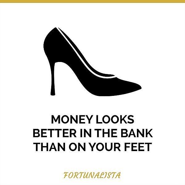Teure Schuhe, Geld sparen, Motivation Quote, Designerschuhe