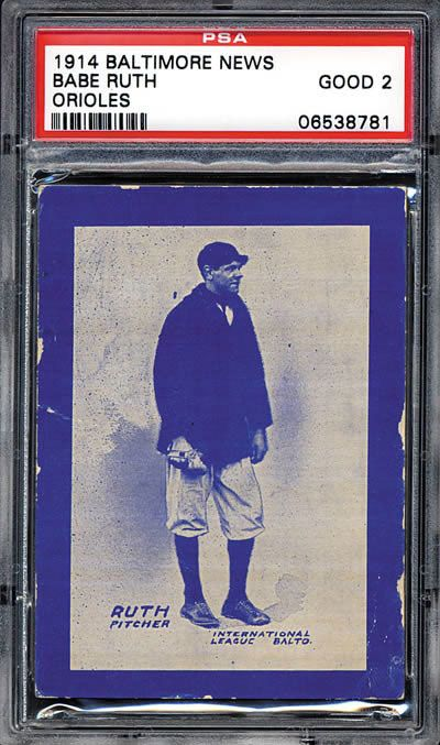 1914 Baltimore Sun Babe Ruth minor league rookie card sold for $575,000.